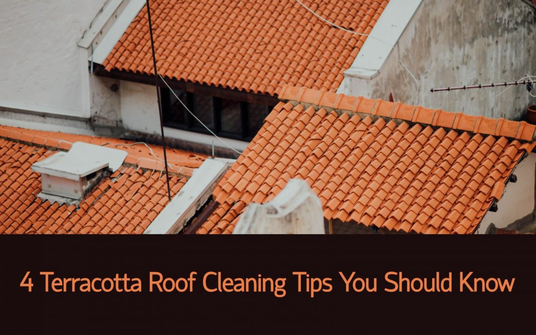 4 Terracotta Roof Cleaning Tips You Should Know